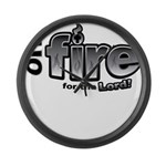 On Fire for the Lord 2 black Large Wall Clock