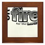 On Fire for the Lord 2 black Framed Tile