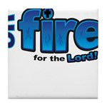 On Fire for the Lord 2 blue Tile Coaster