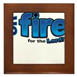 On Fire for the Lord 2 blue Framed Tile