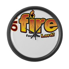 On Fire for the Lord 2 red Large Wall Clock