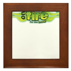 On Fire for the Lord Green Framed Tile