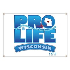 Pro-Life, from conception to Banner