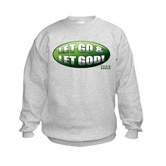 Let Go GREEN Sweatshirt