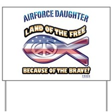 Airforce Daughter Yard Sign