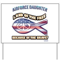 Airforce Daughter Yard Sign