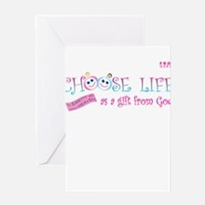 Choose Life Greeting Card