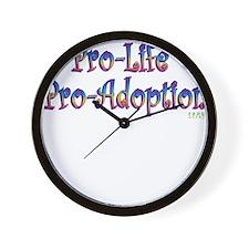 Pro-Life Pro-Adoption Wall Clock