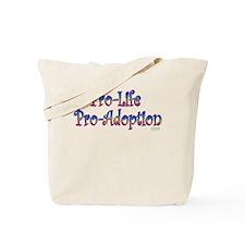 Pro-Life Pro-Adoption Tote Bag
