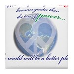 Power of Love Tile Coaster