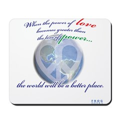 Power of Love Mousepad