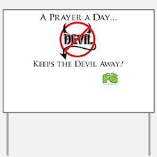 A Prayer A Day... Yard Sign