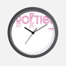 The BEST Choice is LIFE Wall Clock