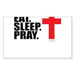 Eat. Sleep. Pray. Sticker (Rectangle 50 pk)