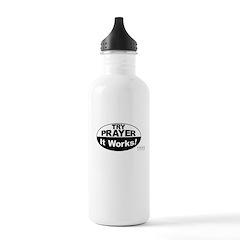 Try Prayer... It Works! Water Bottle