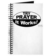 Try Prayer... It Works! Journal