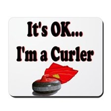 It's Ok...I'm a Curler Mousepad