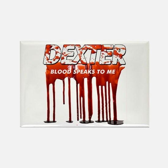 Dexter ShowTime blood speaks Rectangle Magnet