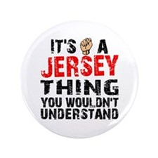 "Jersey Thing 3.5"" Button"