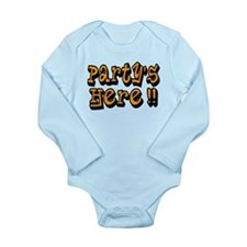 Party's Here !! Long Sleeve Infant Bodysuit
