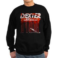 Dexter ShowTime blood never l Sweatshirt