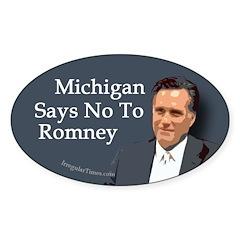Michigan Says No To Romney sticker