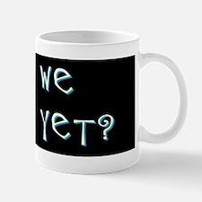 Are We Safer Yet? Mug