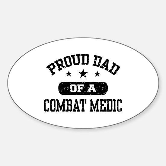 Proud Combat Medic Dad Sticker (Oval)