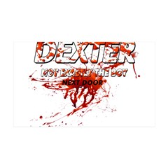 Dexter ShowTime Not Exactly T 38.5 x 24.5 Wall Pee