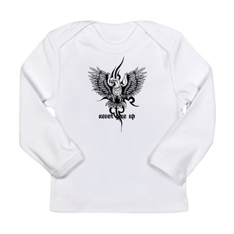 never give up Long Sleeve Infant T-Shirt