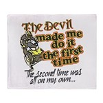 The Devil Made Me Do It Throw Blanket
