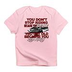 You Don't Get Old Infant T-Shirt