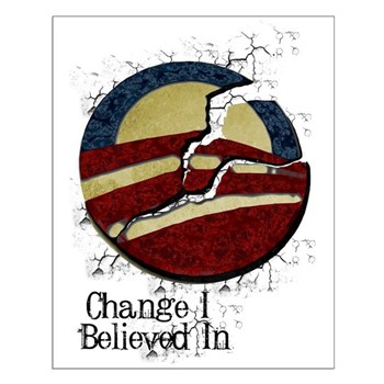 Obama Change I Believed In Small Poster