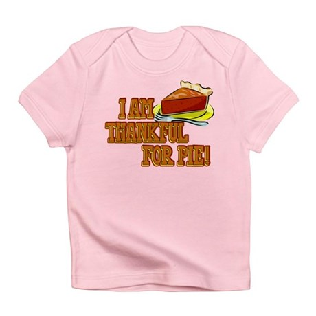 Thankful for Pie Infant T-Shirt