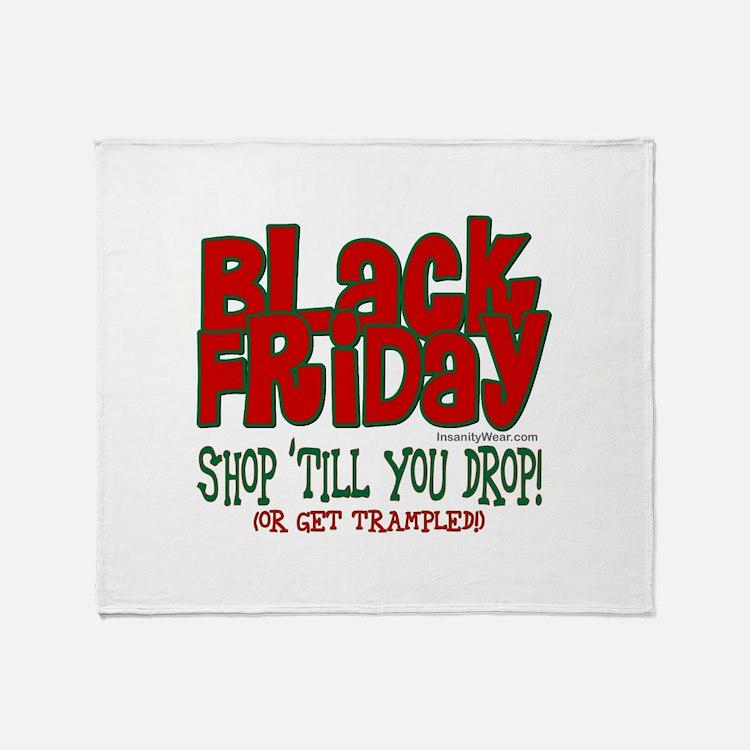 Black Friday Shop 'Till You Drop Throw Blanket