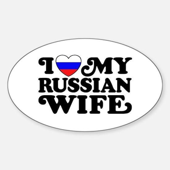 I Love My Russian Wife Sticker (Oval)