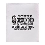 You're Grounded! Throw Blanket