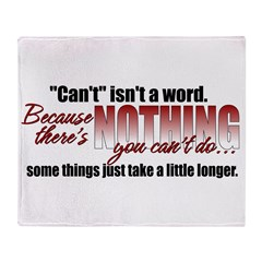 Can't Isn't A Word Throw Blanket