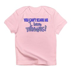 You Can't Scare Me - Teenager Infant T-Shirt