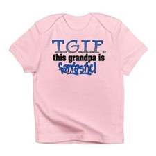 T.G.I.F. Grandpa Infant T-Shirt