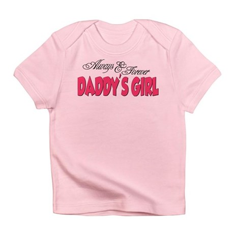 Always & Forever Daddy's Girl Infant T-Shirt