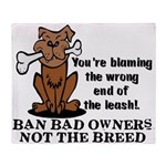 Ban Bad Owners Throw Blanket