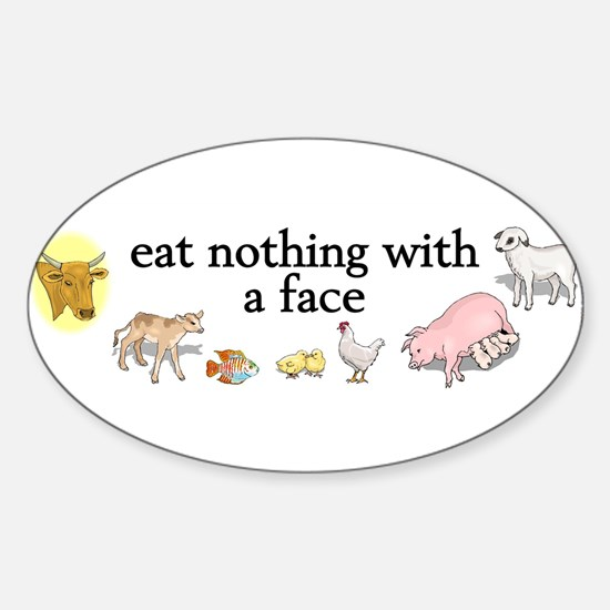 eat nothing with a face Sticker (Oval)