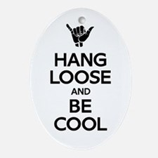 Hang Loose Ornament (Oval)