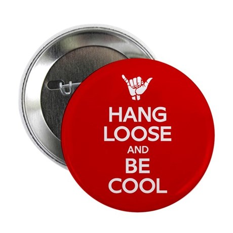 """Hang Loose 2.25"""" Button (10 pack)"""