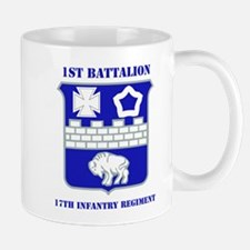 DUI - 1st Bn - 17th Infantry Regt with Text Mug