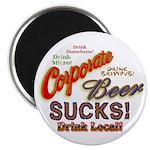 Corporate Beer Sucks Magnet