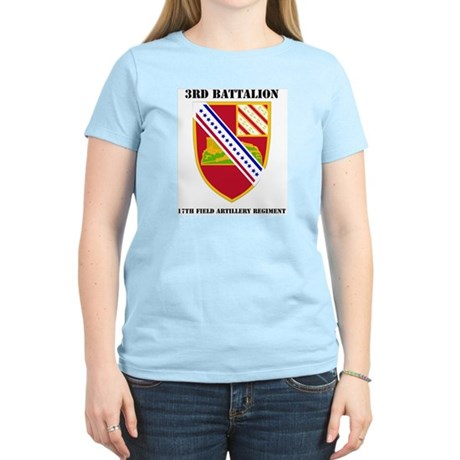 DUI - 3rd Bn - 17th FA Regt with Text Women's Ligh