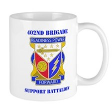 DUI - 402nd Bde - Support Bn with Text Mug