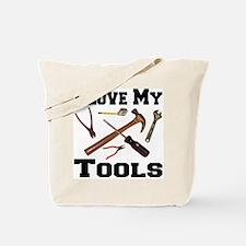 I Love My Tools Tote Bag